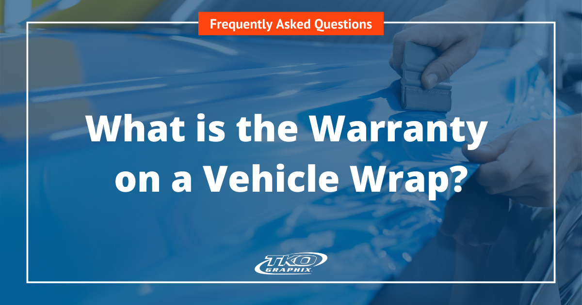 What is the Warranty on a Vehicle Wrap