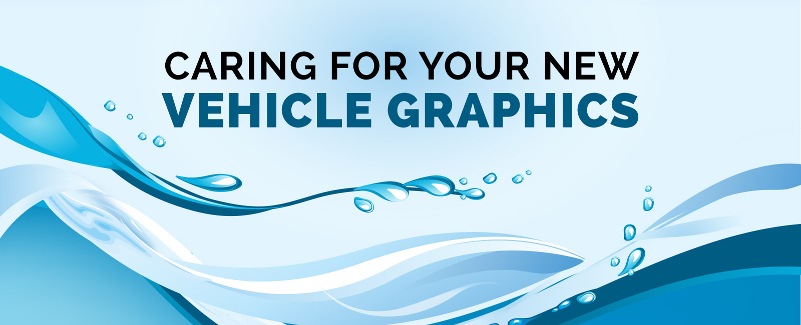 Sign that says Caring for your New Vehicle Graphics