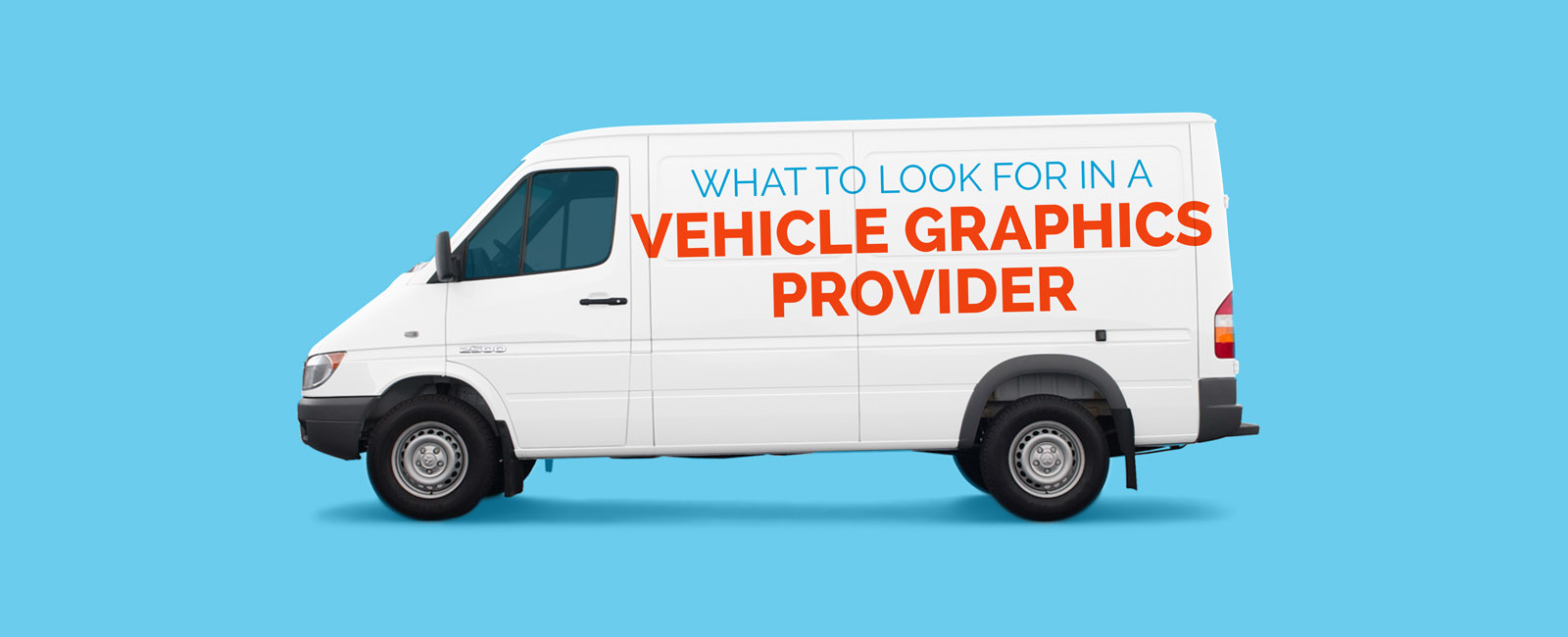 What to look for in a Vehicle Graphic Provider