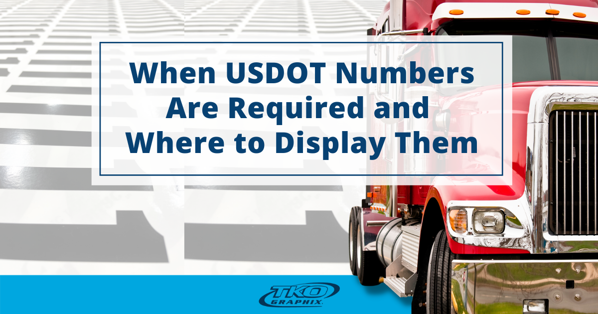 When USDOT Numbers Are Required and Where to Display Them