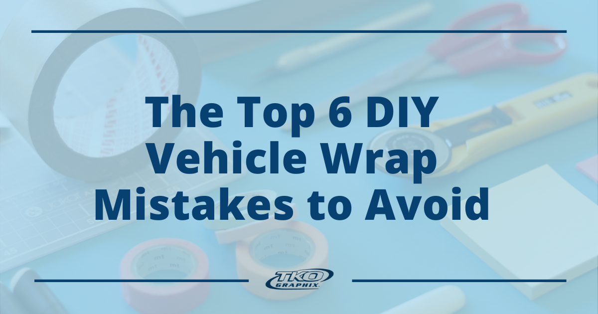 DIY Vehicle Wrap Mistakes