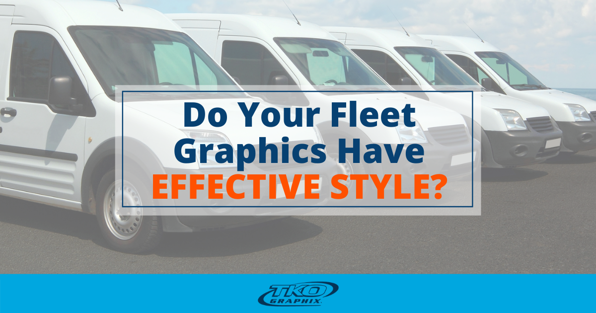 Do Your Fleet Graphics Have Effective Style?