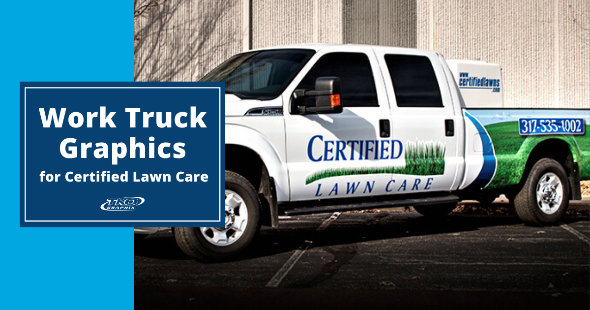Work Truck Graphics for Certified Lawn Care