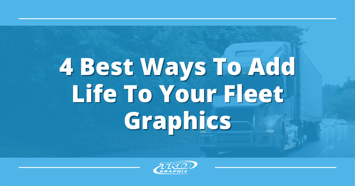 Add life to your fleet graphics