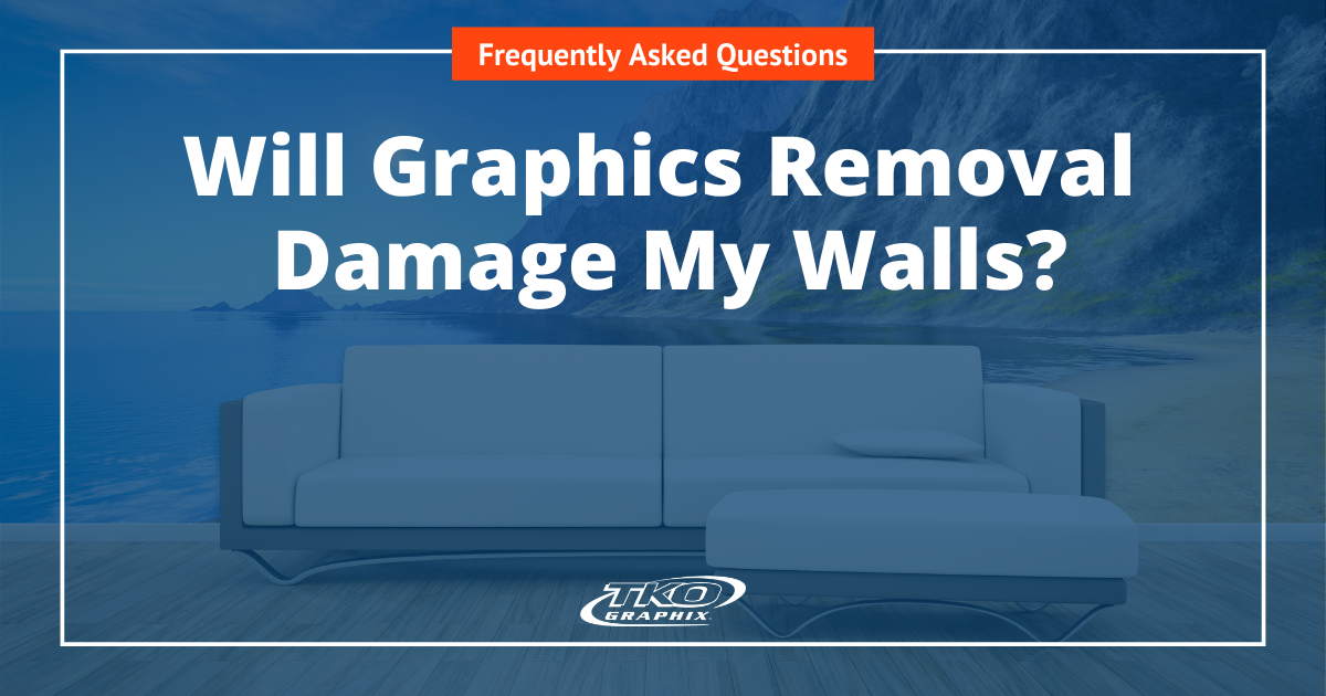 Graphics Removal Damage My Walls