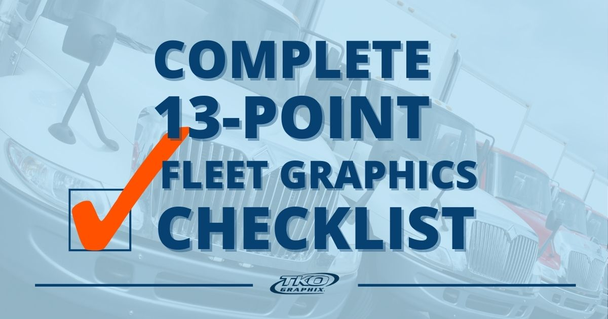 Complete 13-Point Fleet Graphics Checklist