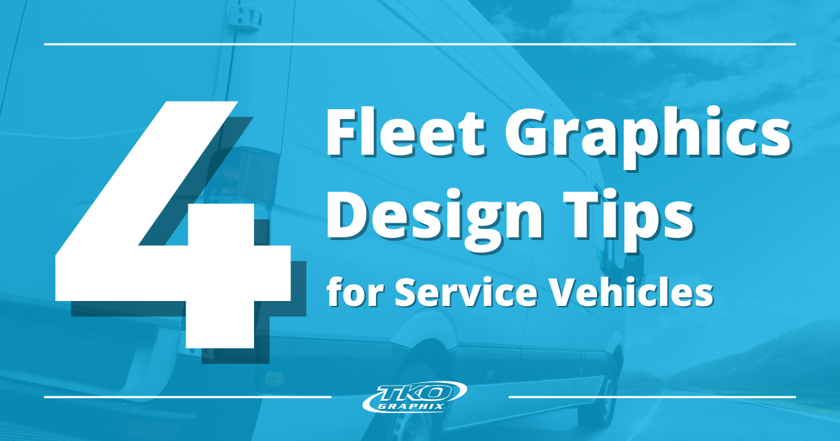 4 Fleet Graphic Design Tips for Service Vehicles