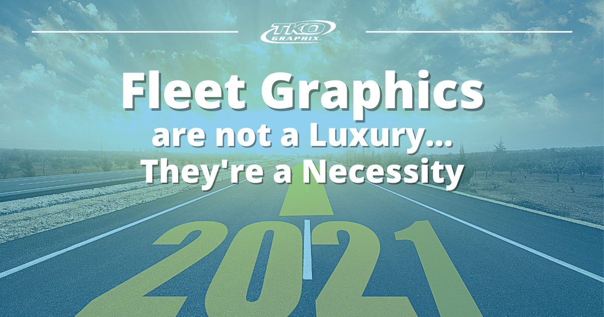 Fleet Graphics are not a Luxury
