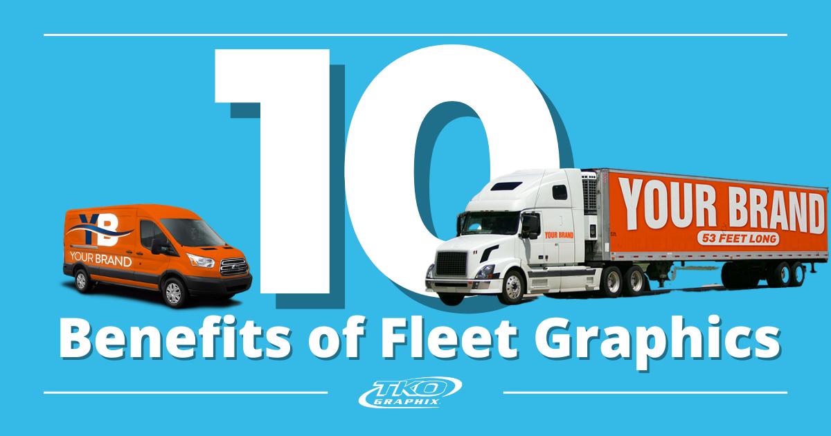 10 benefits of fleet graphics