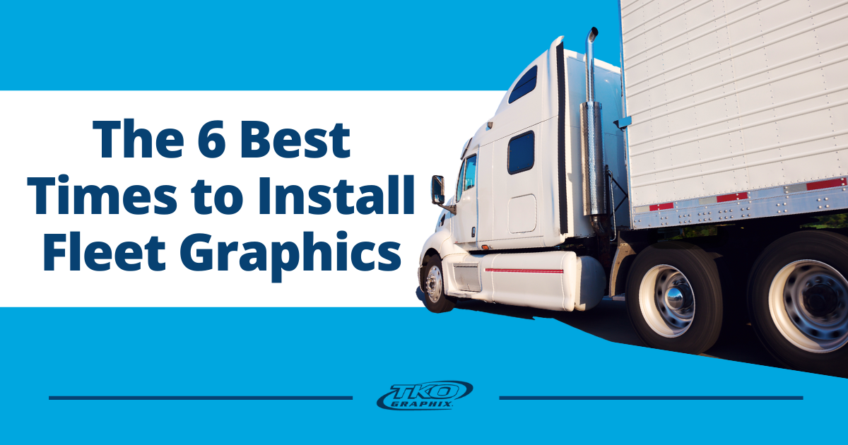 best times to install fleet graphics