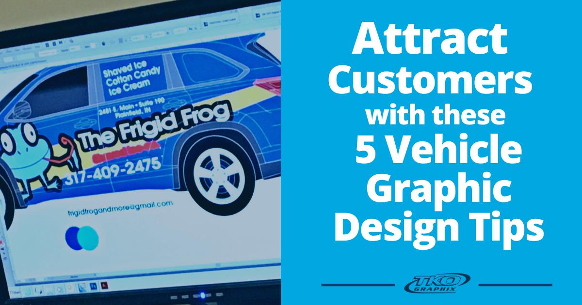Vehicle Graphic Design Tips